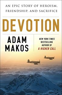 Devotion: An Epic Story of Heroism