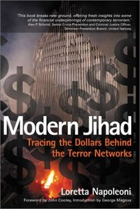 MODERN JIHAD: Tracing the Dollars Behind the Terror Networks
