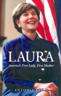 LAURA: Americas First Lady