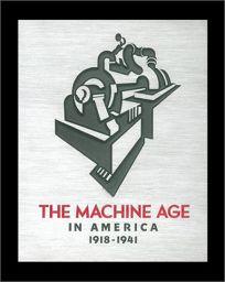 The Machine Age in America: 1918-1941