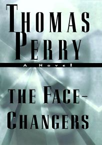 The Face-Changers: A Novel of Suspense