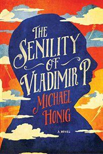 The Senility of Vladimir P