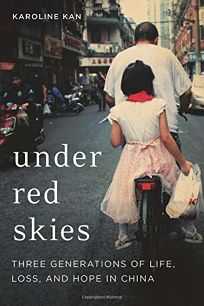 Under Red Skies: Three Generations of Life