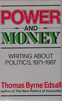 Power and Money: Writing about Politics