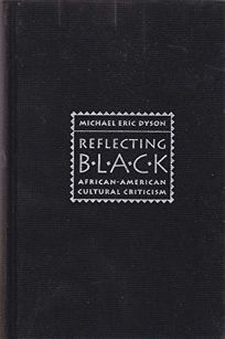 Reflecting Black: African-American Cultural Criticism