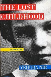 The Lost Childhood: A Memoir
