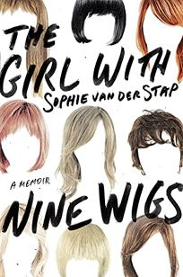 The Girl with Nine Wigs: A Memoir