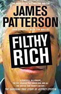 Filthy Rich: A Powerful Billionaire