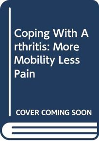 Coping with Arthritis: More Mobility