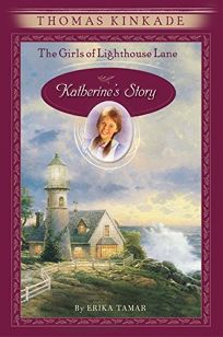 THE GIRLS OF LIGHTHOUSE LANE: KATHERINES STORY