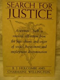 Search for Justice: A Womans Path to Renewed Self-Esteem from the Fear