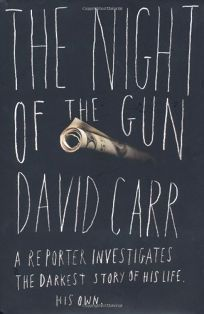 The Night of the Gun: A Reporter Investigates the Darkest Story of His Life. His Own