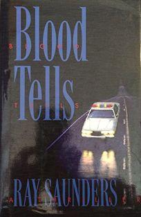 Blood Tells: A Thriller