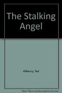 The Stalking Angel