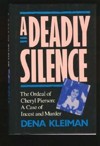 A Deadly Silence: The Ordeal of Cheryl Pierson