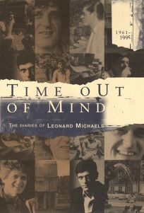Time Out of Mind: The Diaries of Leonard Michaels