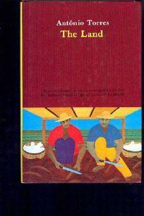 The Land: A Novel from Brazil