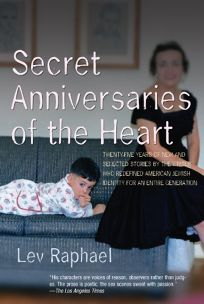 Secret Anniversaries of the Heart: New and Selected Stories