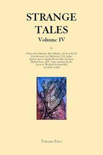 Strange Tales: Volume IV