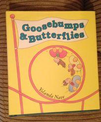 Goosebumps & Butterflies