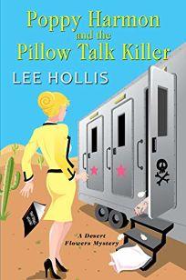 Poppy Harmon and the Pillow Talk Killer