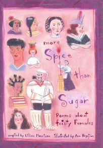 More Spice Than Sugar: Poems about Feisty Females