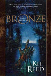 Bronze: A Tale of Terror