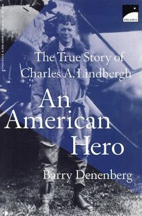 An American Hero: The True Story of Charles a Lindbergh