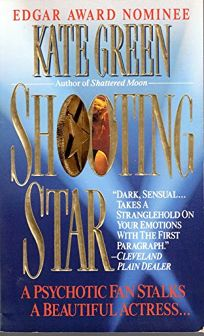 Shooting Star: A Psychotic Fan Stalks a Beautiful Actress...