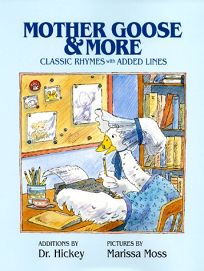 Mother Goose & More: Classic Rhymes with Added Lines