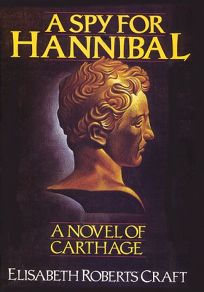 A Spy for Hannibal: A Novel of Carthage
