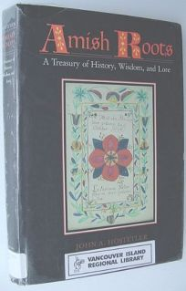 Amish Roots: A Treasury of History