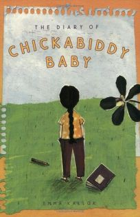 The Diary of Chickabiddy Baby