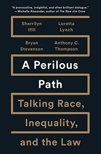 A Perilous Path: Talking Race