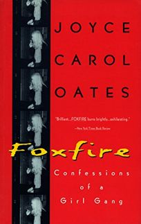 Foxfire: Confessions of a Girl Gang