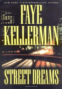 STREET DREAMS: A Peter Decker/Rina Lazarus Novel