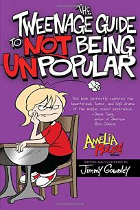 Amelia Rules!: The Tweenage Guide to Not Being Unpopular