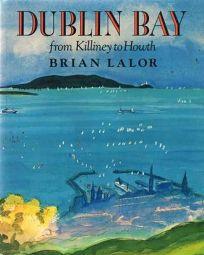 Dublin Bay: From Killiney to Howth