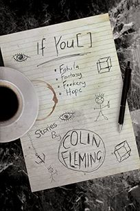 If You [ ]: Fabula