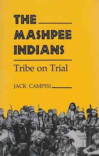 The Mashpee Indians: Tribe on Trial