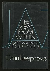 The View from Within: Jazz Writings