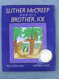Slither McCreep and His Brother