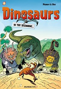 Dinosaurs: In the Beginning...