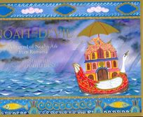 Noah and the Devil: A Legend of Noahs Ark from Romania