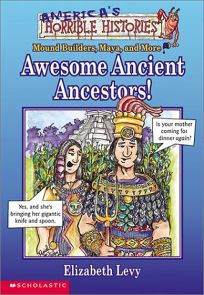 Awesome Ancient Ancestors!: Mound Builders