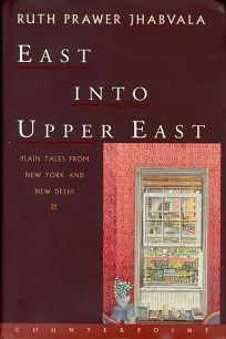 East Into Upper East: Plain Tales from New York and New Delhi
