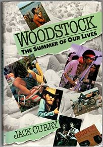 Woodstock: The Summer of Our Lives