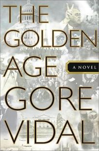 The Golden Age: An American Chronicle Novel