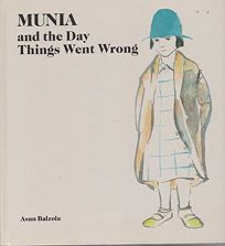 Munia and the Day Things Went Wrong