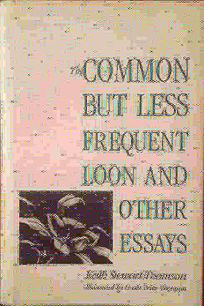 The Common But Less Frequent Loon and Other Essays